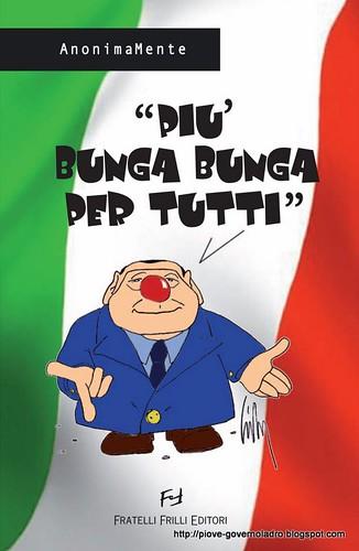 Più bunga bunga per tutti by Livio Bonino