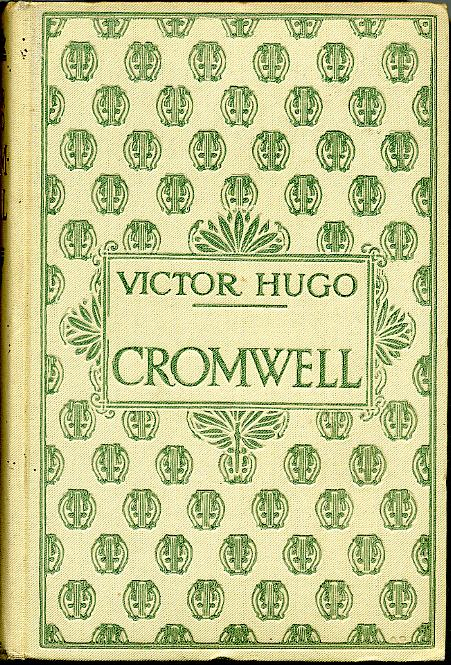 CROMWELL, by Victor HUGO
