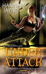 November 1st 2011 by Kensington         Under Attack (Underworld Detection Agency, #2) by Hannah Jayne