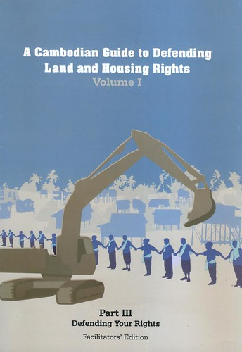 A Cambodian Guide to Defending Land and Housing Rights