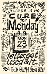 NaNoDrawMo 2009 - 16/50 - No Cure for Mondays