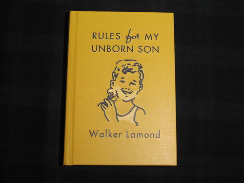 Rules For My Unborn Son