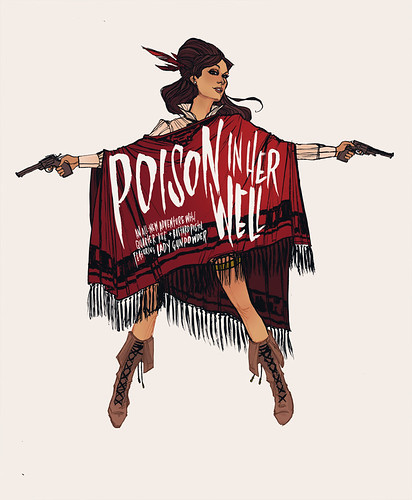 Poison In Her Well.