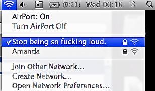 Stop being so fucking loud.