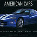 American Cars: The Automobiles That Made America by Joe Kral
