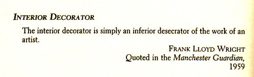 Frank Lloyd Wright on interior decorators