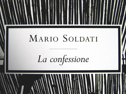 Mario Soldati, La confessione, Mondadori (Oscar Narrativa 1991) 2009; Art Director: Giacomo Callo, Graphic Designer: Susanna Tosatti; alla copertina: © Herbert List / Magnum / Contrasto (part.), 7