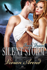 May 17th 2011 by Samhain Publishing, Ltd.         Silent Storm (Pacific Passion #3) by Vivian Arend