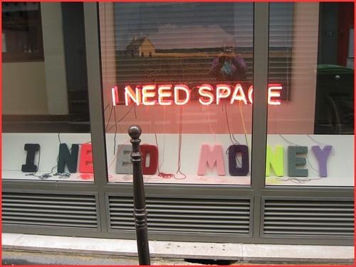 I need space I need money