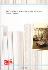 Esther Tusquets, Confesiones de una editora poco mentirosa
