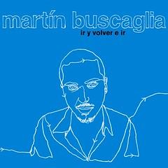 Martín Buscaglia - Ir y Volver (CD) LMNK05
