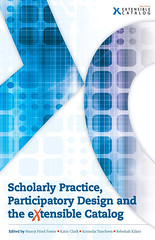 Scholarly Practice, Participatory Design and the eXtensible Catalog