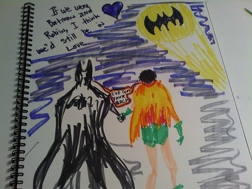 batman and robin holding hands with 'If we were Batman and Robin, I think we'd still be in love.' written above them