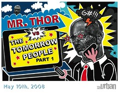 MR. THOR vs. The Tomorrow People – Part One