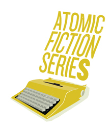 Atomic Fiction Series
