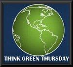 Think Green Thursday