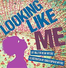 4195899597 dbe047e6cd m Review of the Day: Looking Like Me by Walter Dean Myers
