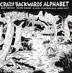 Crazy Backwards Alphabet - French, Kaiser, Maksymenko, West (kevin dooley) Tags: music west art andy rock john matt french michael crazy 33 album cartoon simpsons pop collection henry cover record animation backwards roll kaiser alphabet rpm groening animator maksymenko