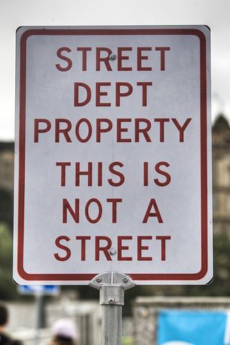 Street Dept Property funny sign