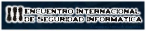 3795818170 fd040485f8 o Encuentro Internacional de Seguridad Informática   EISI III