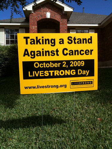 Livestrong Yard Sign