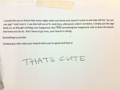 passiveaggressivenotes.com: creepy guy who uses your board while you're gone and likes it