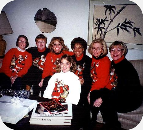 Vickie, Lil' Pat, Jill, Pat, Susan, Debbie & Beth...
