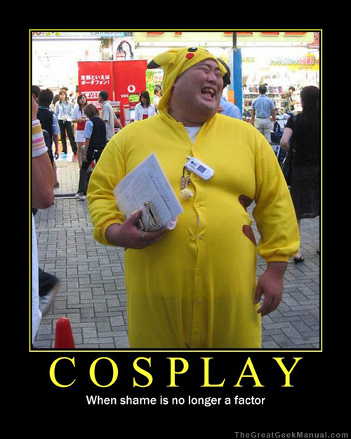 Cosplay Demotivational Poster