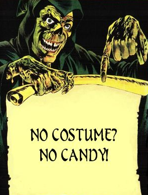 No Costume? No Candy!