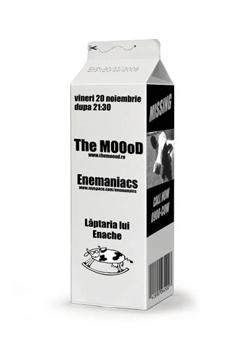 The MOOod & Enemaniacs