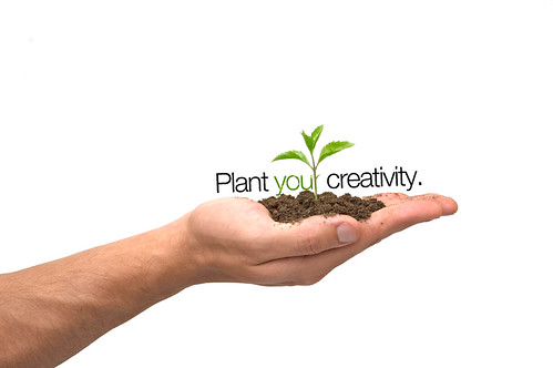 Plant your creativity.