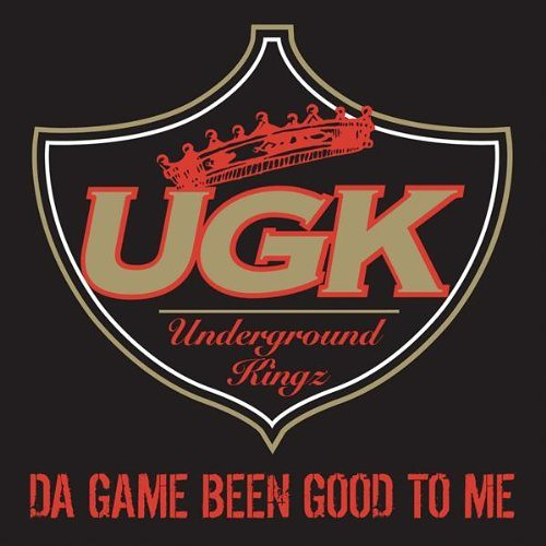 ugk - da game been good to me