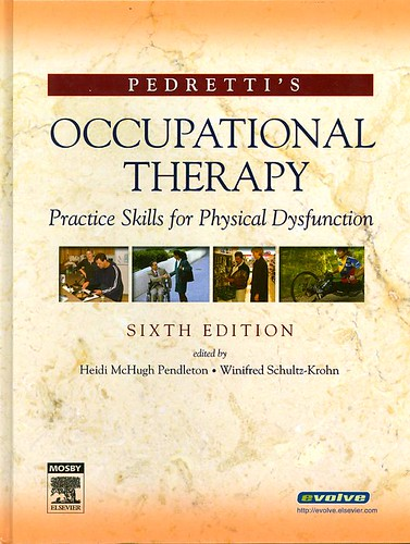 Pedretti's Occupational Therapy : Practice Skills For Physical Dysfunction