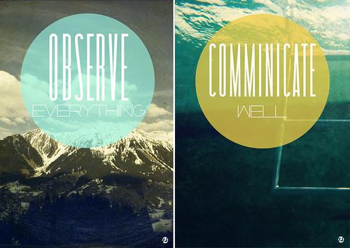 Observe, Communicate