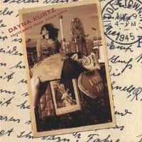 DYANA KURTZ – POSTCARDS FROM DOWNTOWN (2003)