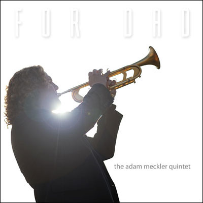 The Adam Meckler Quintet