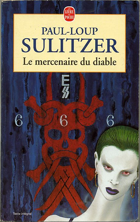 Le mercenaire du diable, by Paul-Loup SULITZER