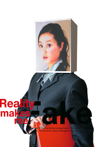 reality makes me fake 现实令我虚伪