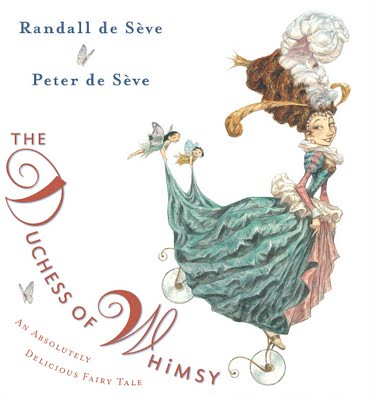 3901412889 2d51d94ff1 Review of the Day: The Duchess of Whimsy by Randall de Seve