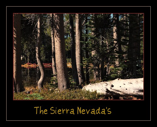 The Sierra Nevada's by janetfo747*On R&R