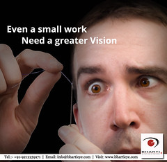 Even a small work need a greater Vision..! (bhartieye) Tags: bharti eye eyecare delhi services refractive retina treatment asthetics care cataract lasik catract laser phacoemulsification phacocataract phacoemulisification ophthalmology oculoplasty hospital foundation