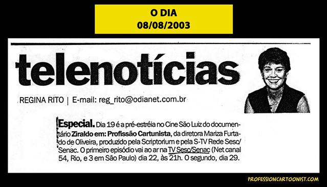 """""""Especial - Dia 19 é a pré-estréia"""" - O Dia - 08/08/2003"""