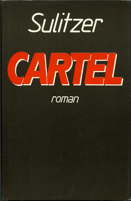 Cartel, by Paul-Loup SULITZER