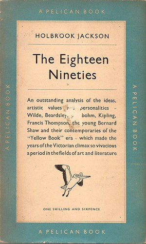 The Eighteen Nineties                                           BY: Holbrook Jackson