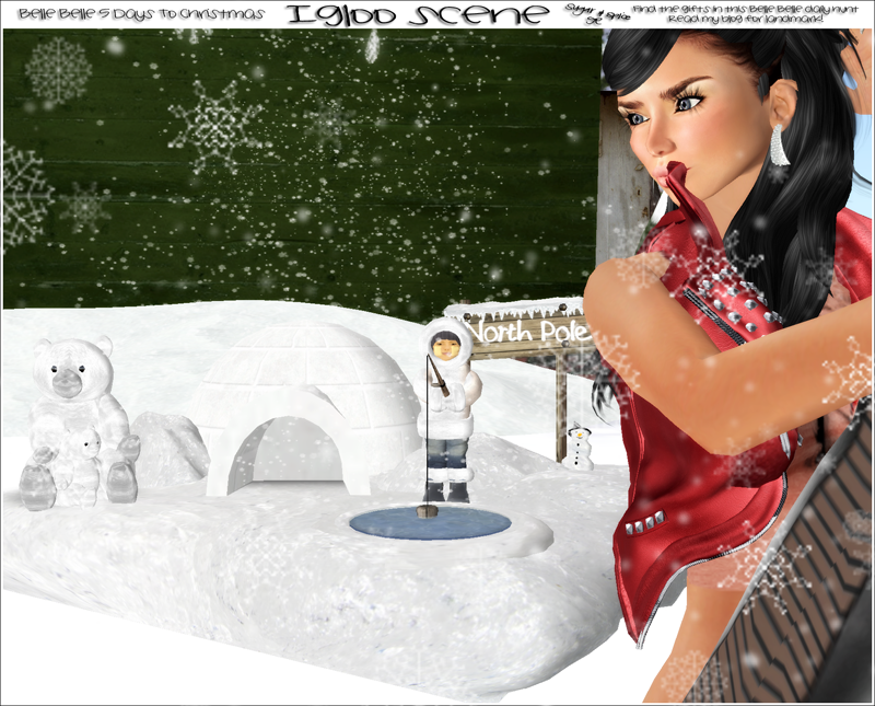 Belle Belle Igloo Scene
