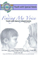Finding my voice : youth with speech impairment_ Joyce Libal