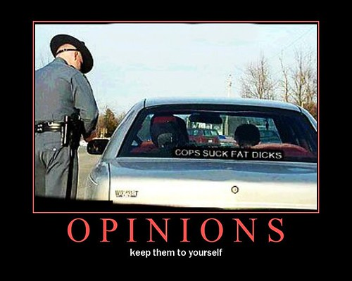 Opinions are like a-holes...
