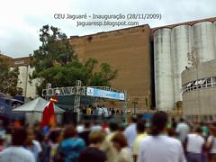 Ceu Jaguare - Inauguração - 28/11/2009