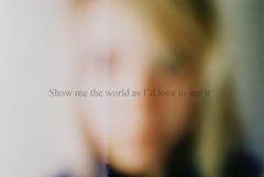 Show me (maggyvaneijk) Tags: light selfportrait film me lyrics blurry haze eyes exposure natural minolta text low inspired iso blurr xge