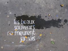 Sweet memories never die (Py All) Tags: street city paris france graffiti europe ledefrance message capital frana capitale rue francia bastille ville capitalcity 75011   franckreich